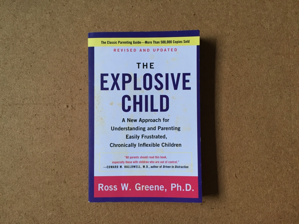 Photo of book The Explosive Child by Ross W. Greene, Ph.D.